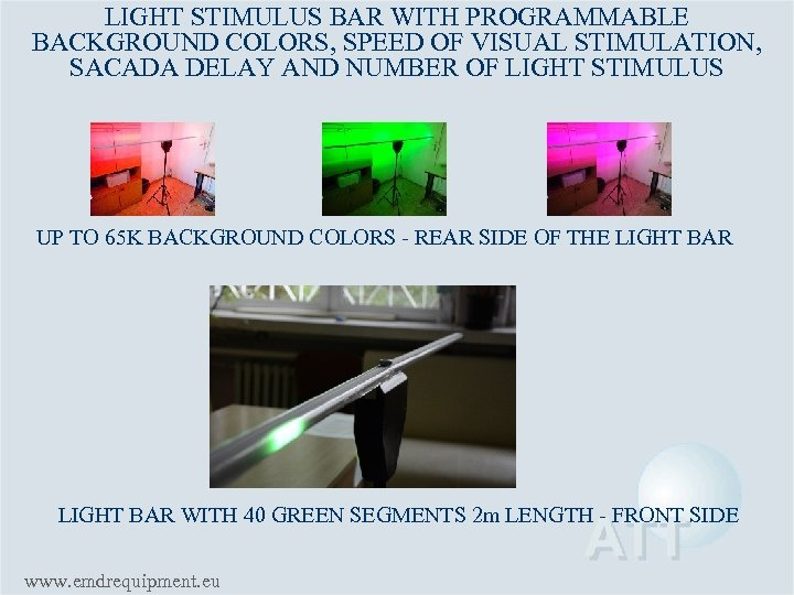 LIGHT STIMULUS BAR WITH PROGRAMMABLE BACKGROUND COLORS, SPEED OF VISUAL STIMULATION, SACADA DELAY AND