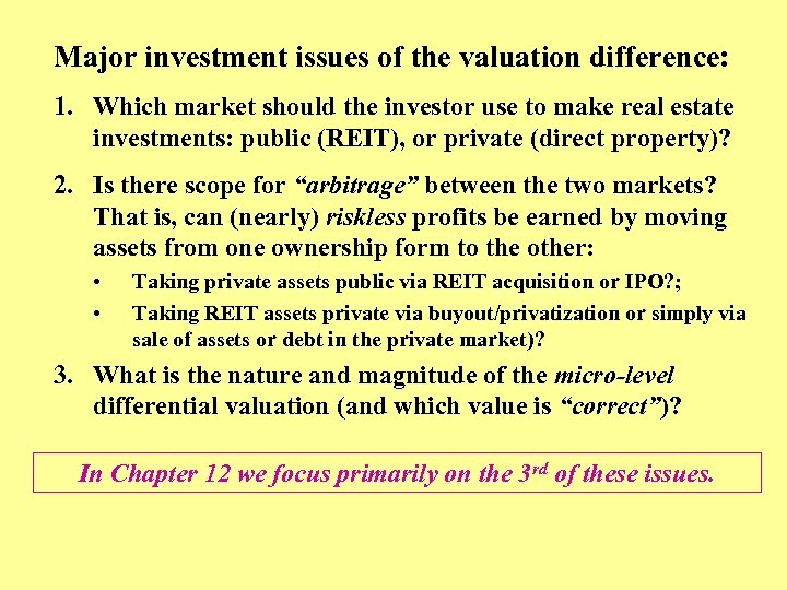 Major investment issues of the valuation difference: 1. Which market should the investor use