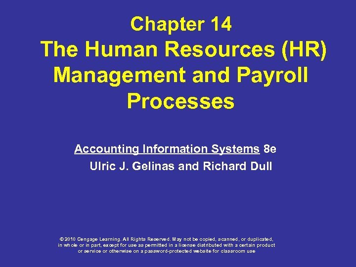 Chapter 14 The Human Resources (HR) Management and Payroll Processes Accounting Information Systems 8