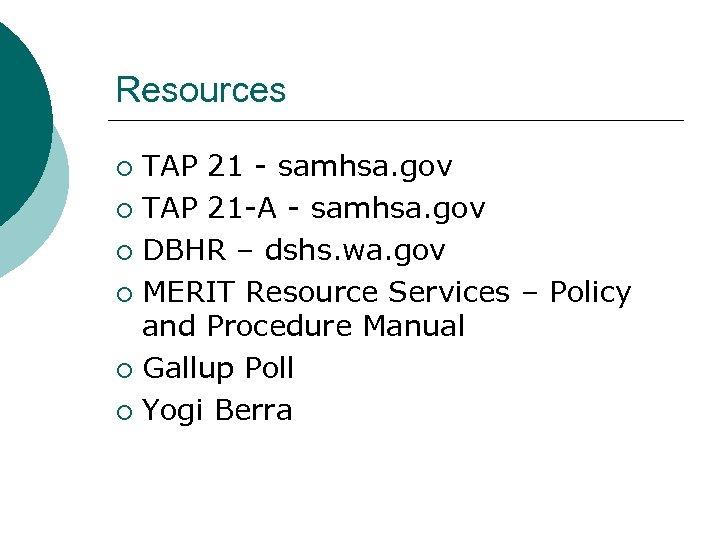 Resources TAP 21 - samhsa. gov ¡ TAP 21 -A - samhsa. gov ¡