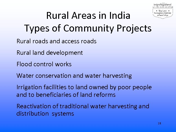 Rural Areas in India Types of Community Projects Rural roads and access roads Rural