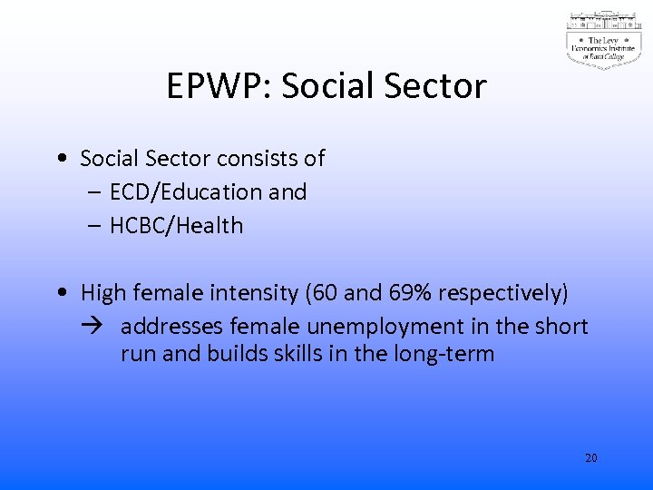 EPWP: Social Sector • Social Sector consists of – ECD/Education and – HCBC/Health •