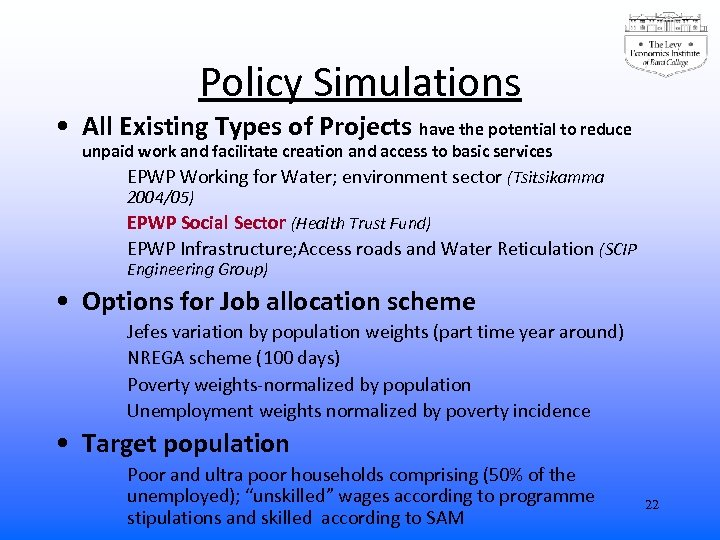 Policy Simulations • All Existing Types of Projects have the potential to reduce unpaid