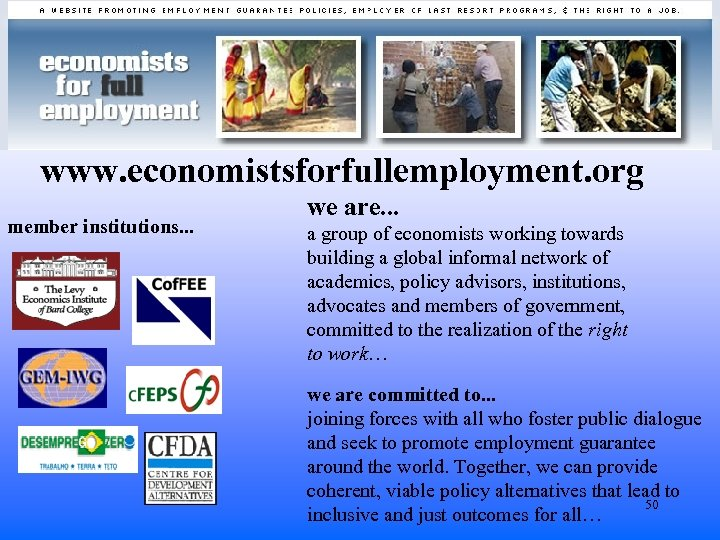 www. economistsforfullemployment. org member institutions. . . we are. . . a group of
