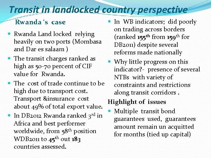 Transit in landlocked country perspective Rwanda 's case Rwanda Land locked relying heavily on