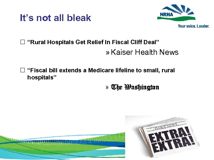 """It's not all bleak """"Rural Hospitals Get Relief In Fiscal Cliff Deal"""" » Kaiser"""