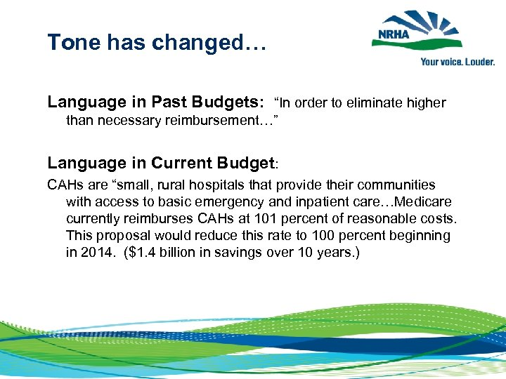 """Tone has changed… Language in Past Budgets: """"In order to eliminate higher than necessary"""