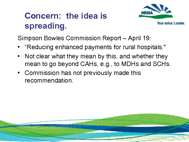 """Concern: the idea is spreading. Simpson Bowles Commission Report – April 19: • """"Reducing"""