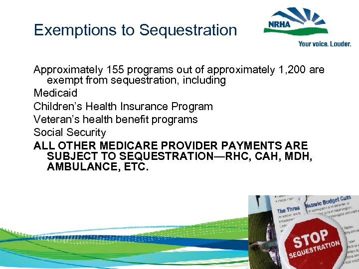 Exemptions to Sequestration Approximately 155 programs out of approximately 1, 200 are exempt from
