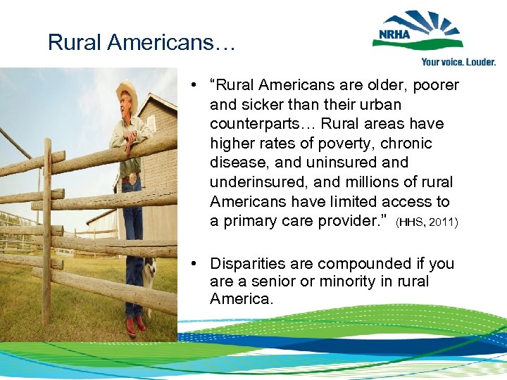 """Rural Americans… • """"Rural Americans are older, poorer and sicker than their urban counterparts…"""