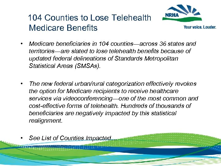 104 Counties to Lose Telehealth Medicare Benefits • Medicare beneficiaries in 104 counties—across