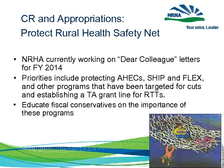 """CR and Appropriations: Protect Rural Health Safety Net • NRHA currently working on """"Dear"""