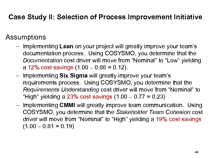 Case Study II: Selection of Process Improvement Initiative Assumptions – Implementing Lean on your