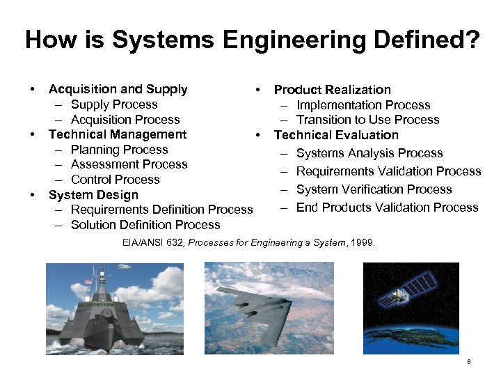 How is Systems Engineering Defined? • • • Acquisition and Supply • – Supply