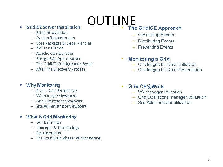 Grid ICE a monitoring service for Grid Systems