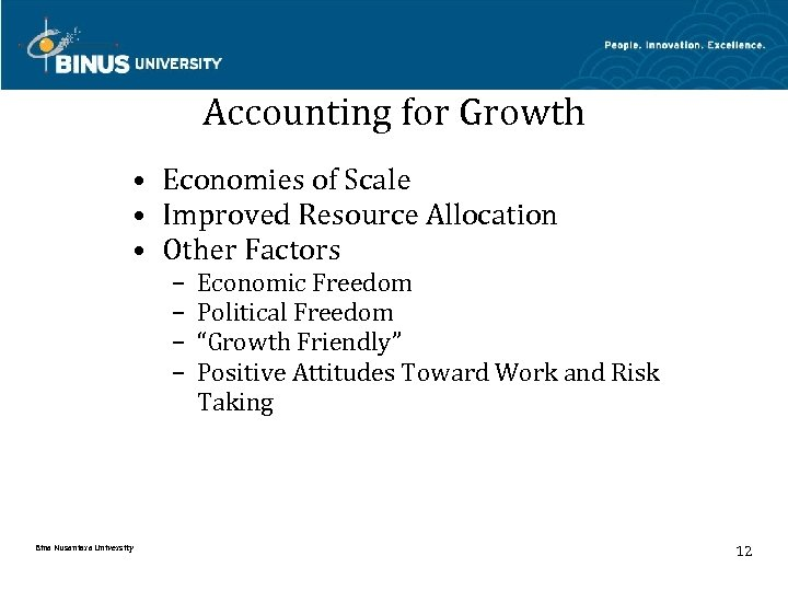 Accounting for Growth • Economies of Scale • Improved Resource Allocation • Other Factors