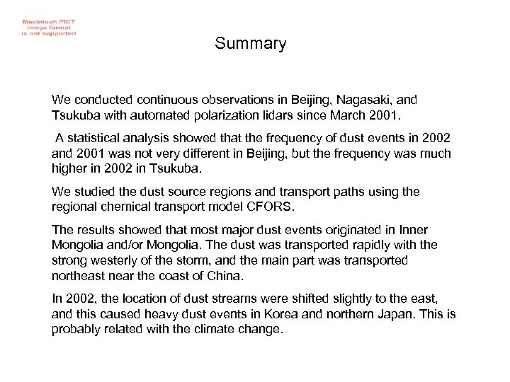 Summary We conducted continuous observations in Beijing, Nagasaki, and Tsukuba with automated polarization lidars