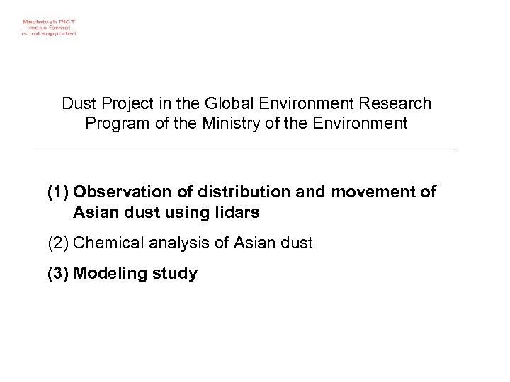 Dust Project in the Global Environment Research Program of the Ministry of the Environment