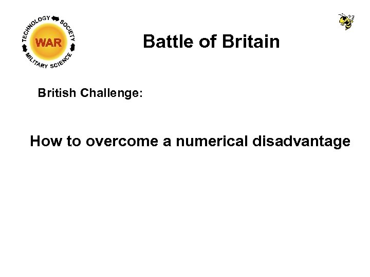 Battle of Britain British Challenge: How to overcome a numerical disadvantage