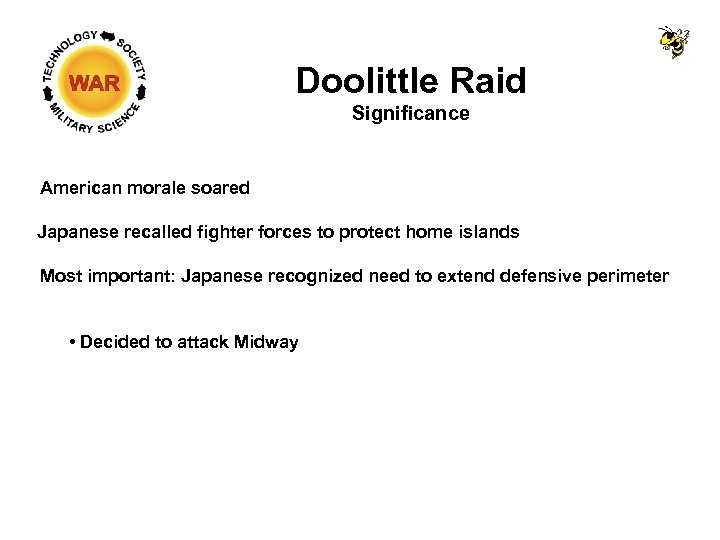Doolittle Raid Significance American morale soared Japanese recalled fighter forces to protect home islands