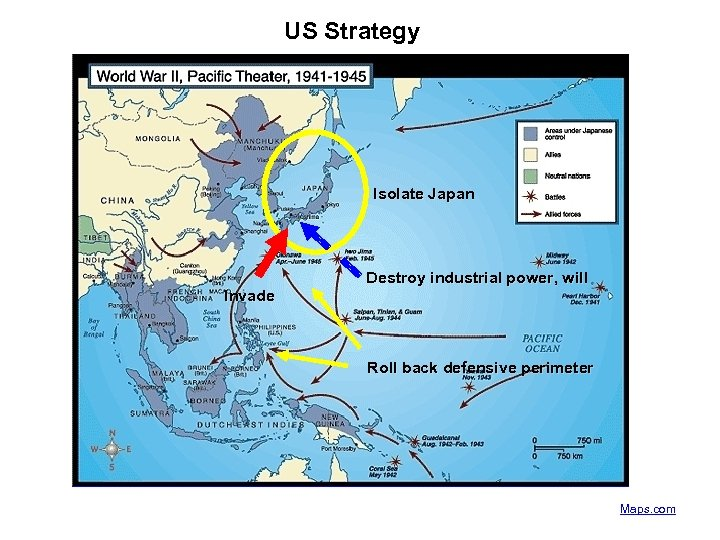 US Strategy Isolate Japan Invade Destroy industrial power, will Roll back defensive perimeter Maps.