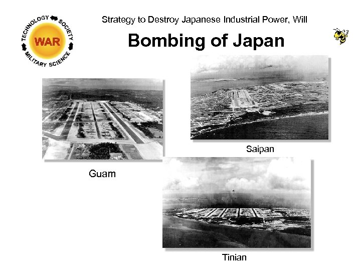 Strategy to Destroy Japanese Industrial Power, Will Bombing of Japan Saipan Guam Tinian