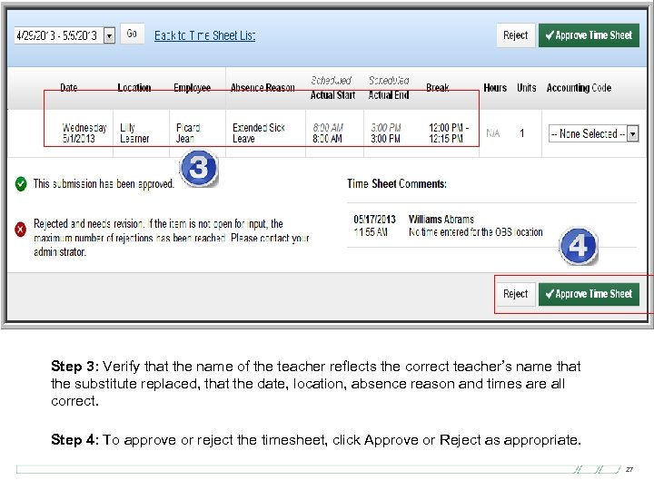Sample Individual Time Sheet Detail Step 3: Verify that the name of the teacher