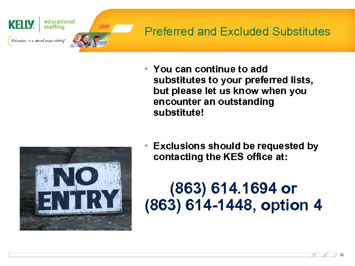 Preferred and Excluded Substitutes • You can continue to add substitutes to your preferred