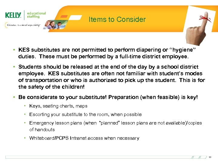 """Items to Consider • KES substitutes are not permitted to perform diapering or """"hygiene"""""""