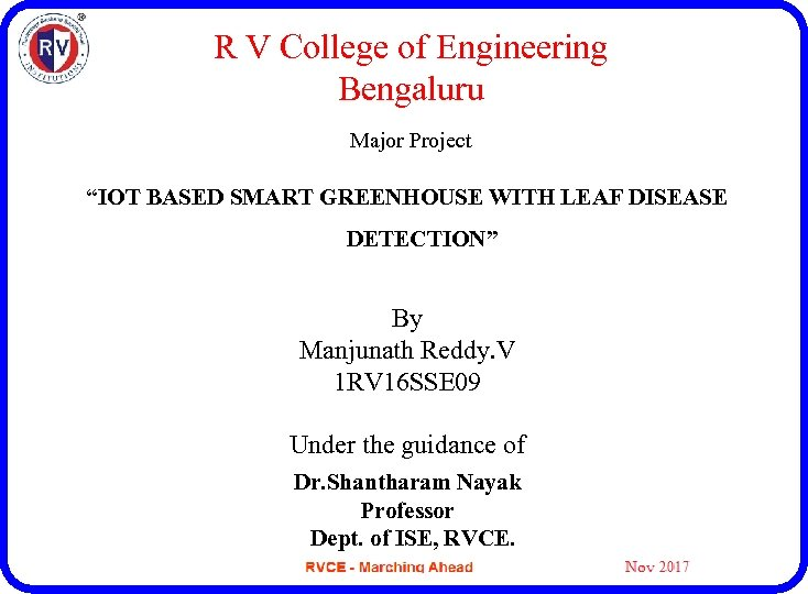"R V College of Engineering Bengaluru Major Project ""IOT BASED SMART GREENHOUSE WITH LEAF"