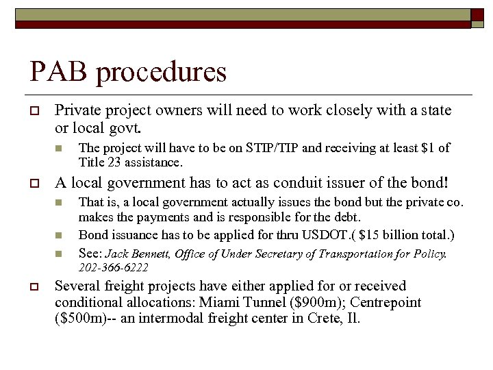 PAB procedures o Private project owners will need to work closely with a state