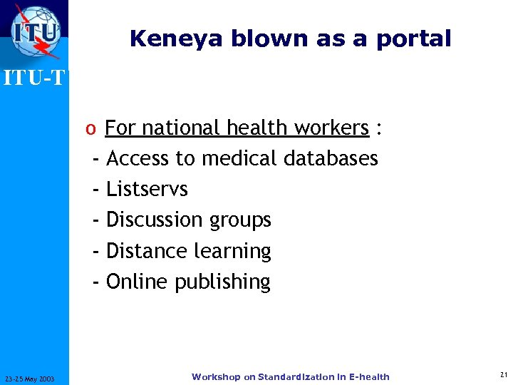 Keneya blown as a portal ITU-T o For national health workers : - 23