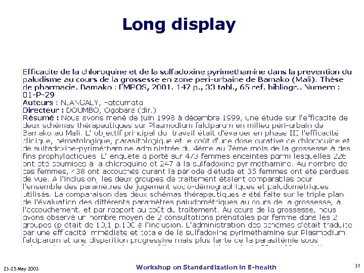 Long display 23 -25 May 2003 Workshop on Standardization in E-health 31