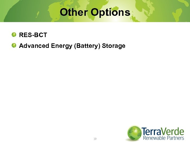 Other Options RES-BCT Advanced Energy (Battery) Storage 19