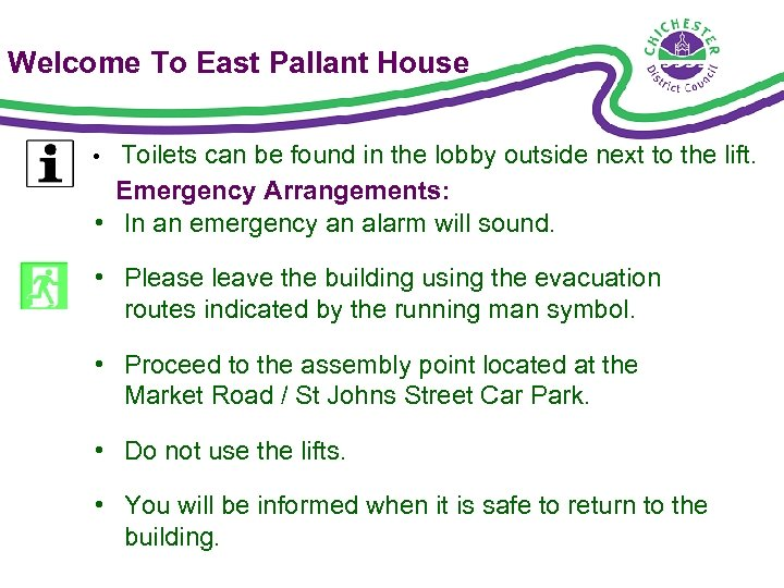 Welcome To East Pallant House Toilets can be found in the lobby outside next
