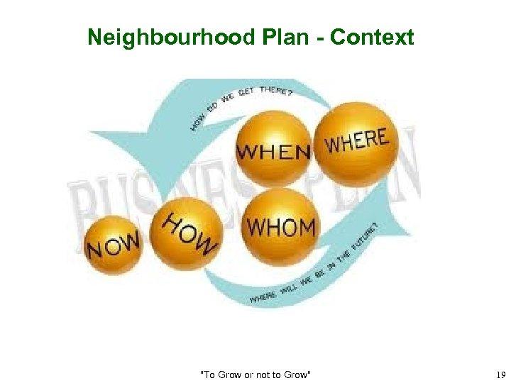 Neighbourhood Plan - Context