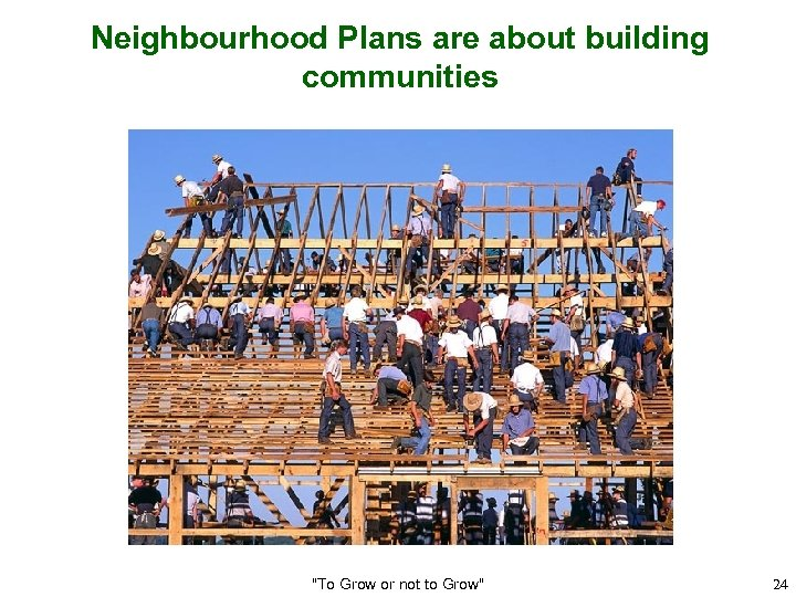 Neighbourhood Plans are about building communities