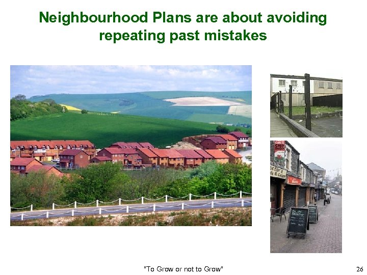 Neighbourhood Plans are about avoiding repeating past mistakes