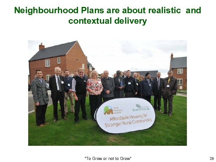 Neighbourhood Plans are about realistic and contextual delivery