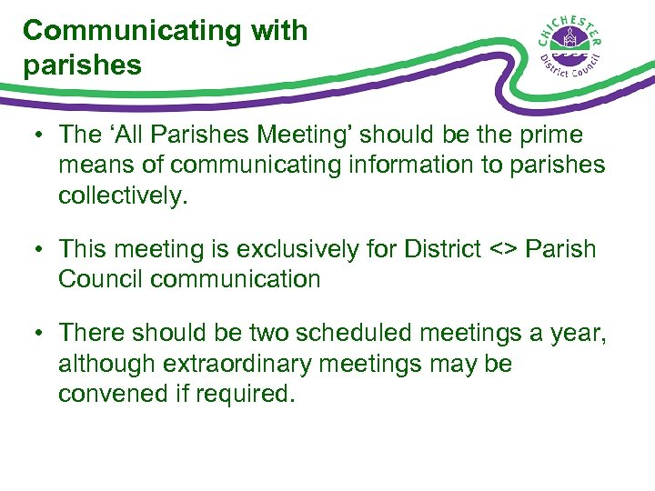 Communicating with parishes • The 'All Parishes Meeting' should be the prime means of