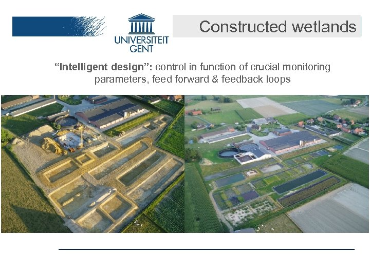 """Constructed wetlands """"Intelligent design"""": control in function of crucial monitoring parameters, feed forward &"""