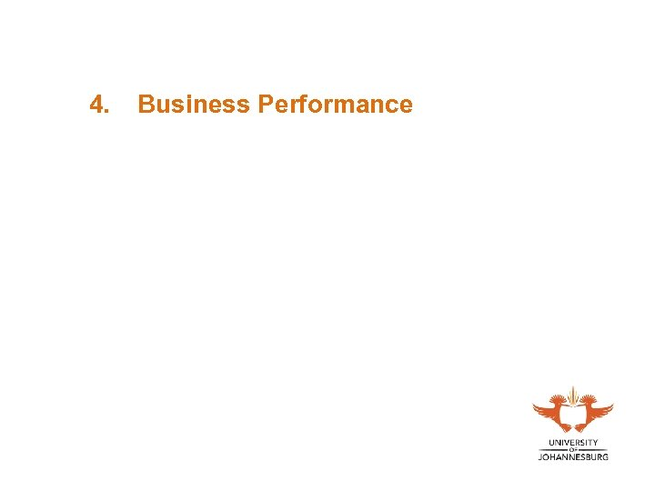 4. Business Performance