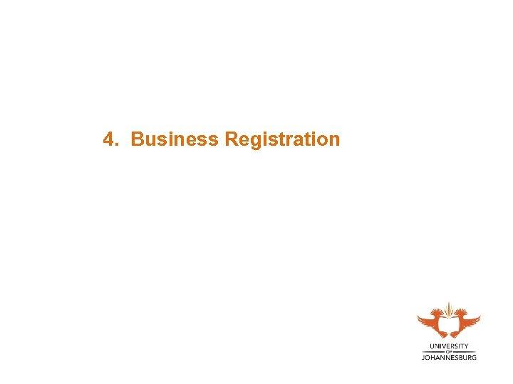4. Business Registration