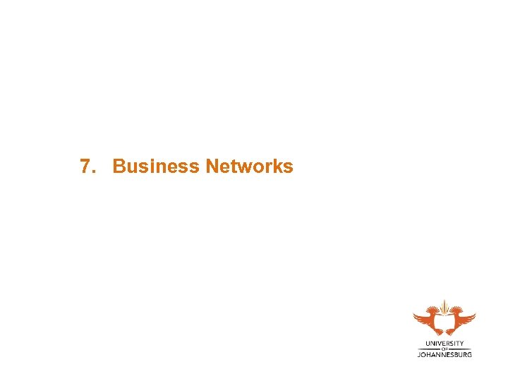 7. Business Networks