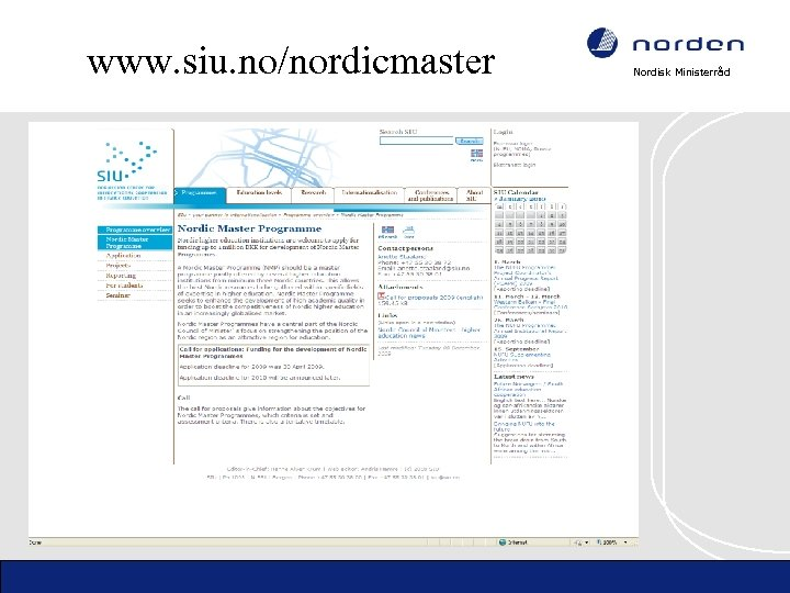 www. siu. no/nordicmaster Nordisk Ministerråd