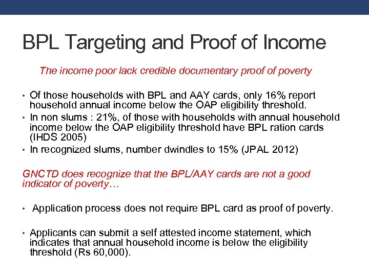 BPL Targeting and Proof of Income The income poor lack credible documentary proof of