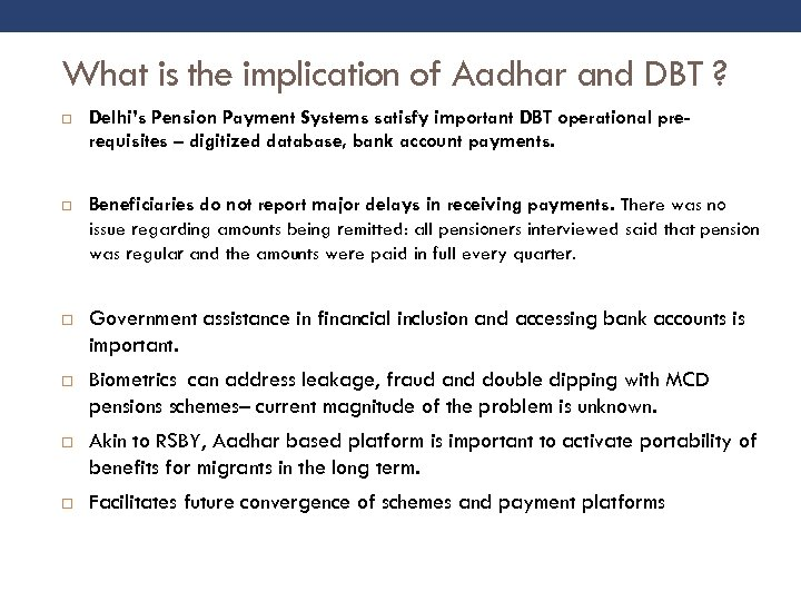 What is the implication of Aadhar and DBT ? Delhi's Pension Payment Systems satisfy