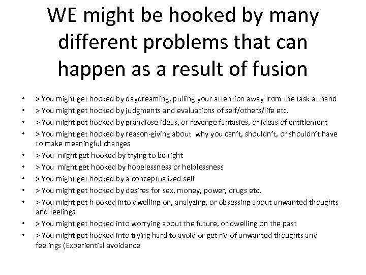 WE might be hooked by many different problems that can happen as a result