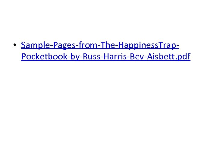 • Sample-Pages-from-The-Happiness. Trap. Pocketbook-by-Russ-Harris-Bev-Aisbett. pdf