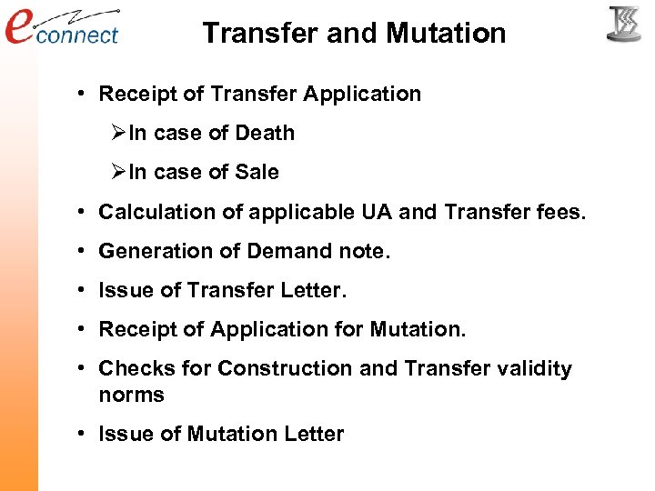 Transfer and Mutation • Receipt of Transfer Application ØIn case of Death ØIn case